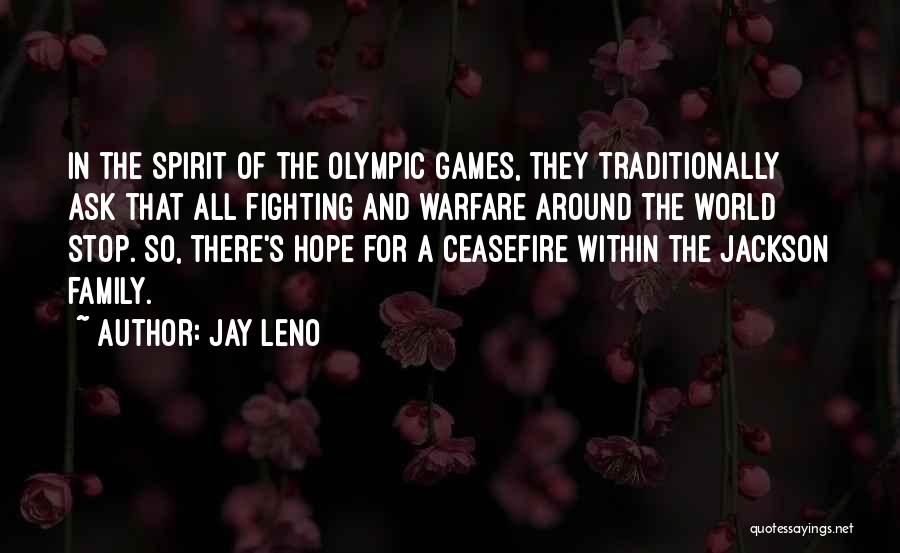 Olympics Games Quotes By Jay Leno