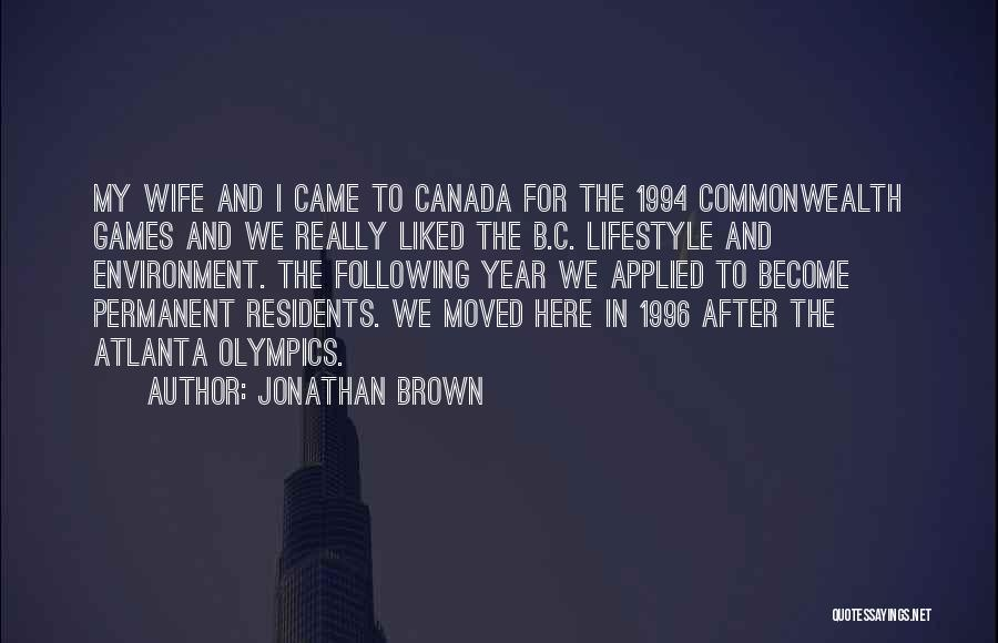 Olympics Games Quotes By Jonathan Brown
