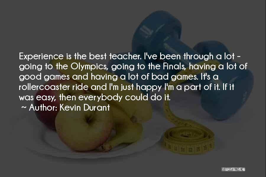 Olympics Games Quotes By Kevin Durant