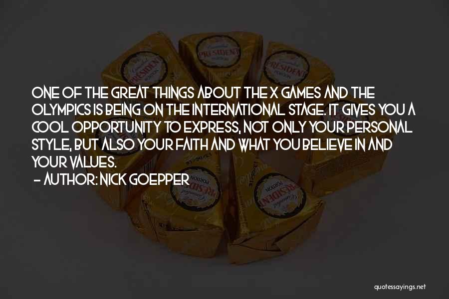 Olympics Games Quotes By Nick Goepper