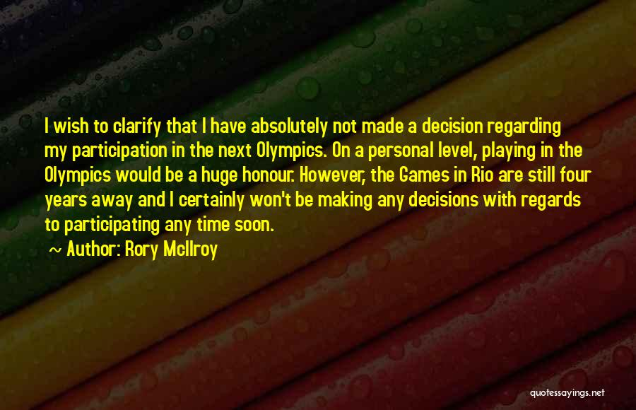 Olympics Games Quotes By Rory McIlroy