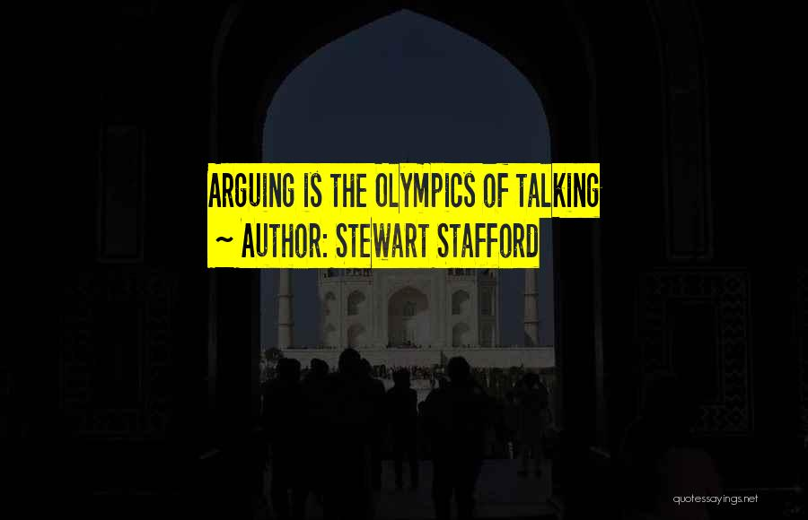 Olympics Games Quotes By Stewart Stafford
