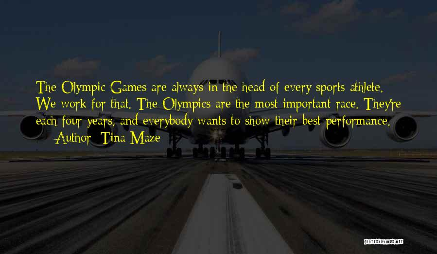 Olympics Games Quotes By Tina Maze