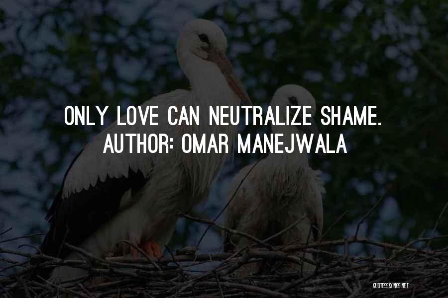 Omar Manejwala Quotes 1038361