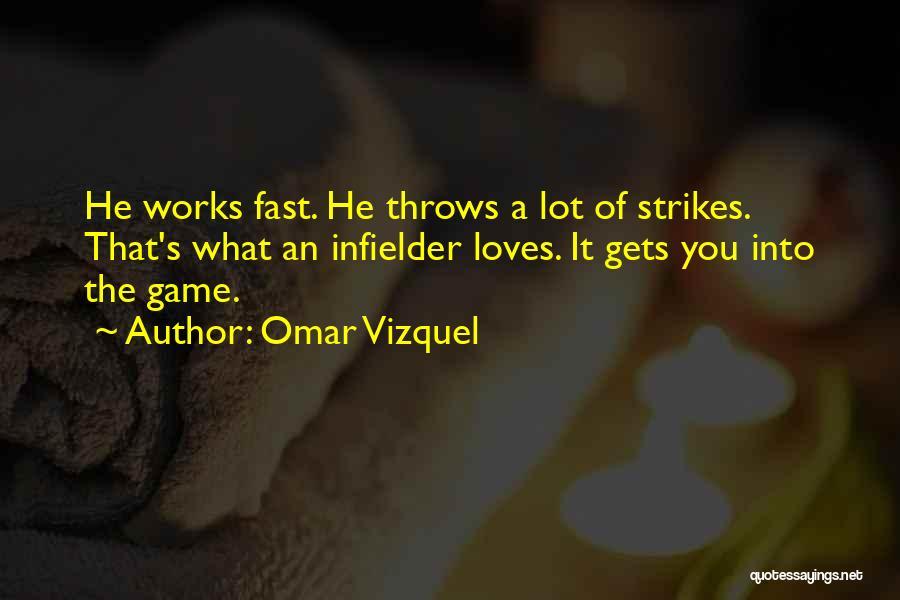 Omar Vizquel Quotes 135440