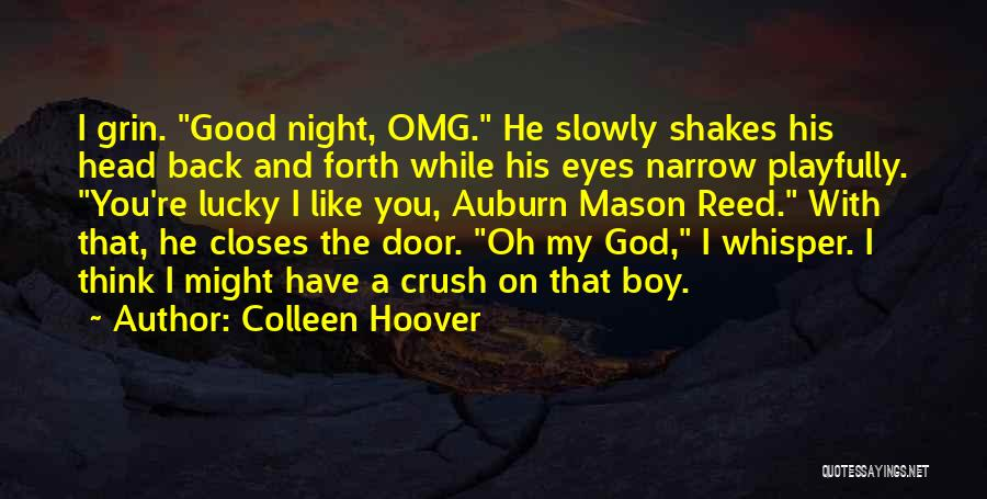 Omg Oh My God Quotes By Colleen Hoover