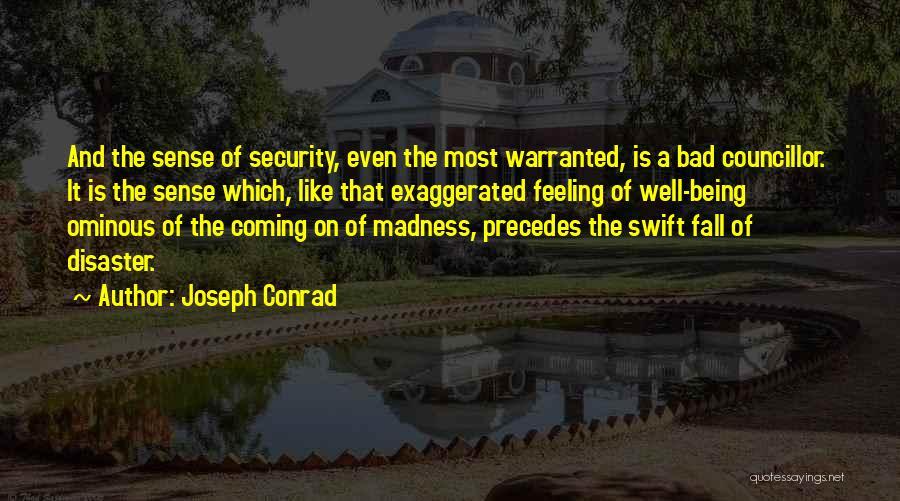 Ominous Feeling Quotes By Joseph Conrad