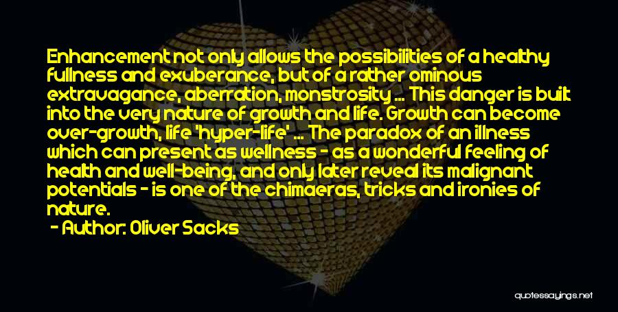 Ominous Feeling Quotes By Oliver Sacks