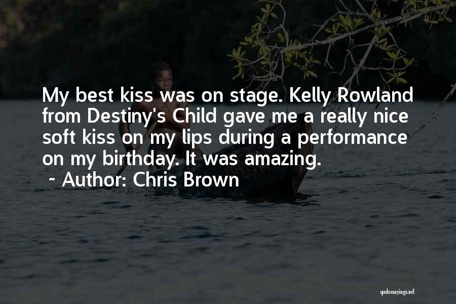 On Stage Performance Quotes By Chris Brown