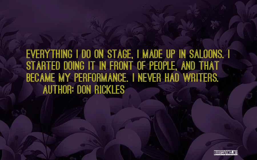 On Stage Performance Quotes By Don Rickles
