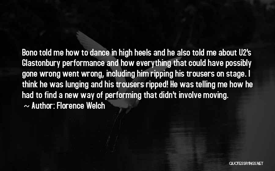 On Stage Performance Quotes By Florence Welch