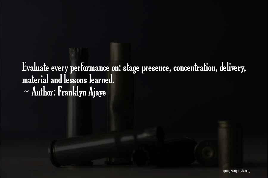 On Stage Performance Quotes By Franklyn Ajaye