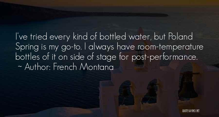On Stage Performance Quotes By French Montana