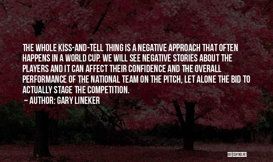 On Stage Performance Quotes By Gary Lineker