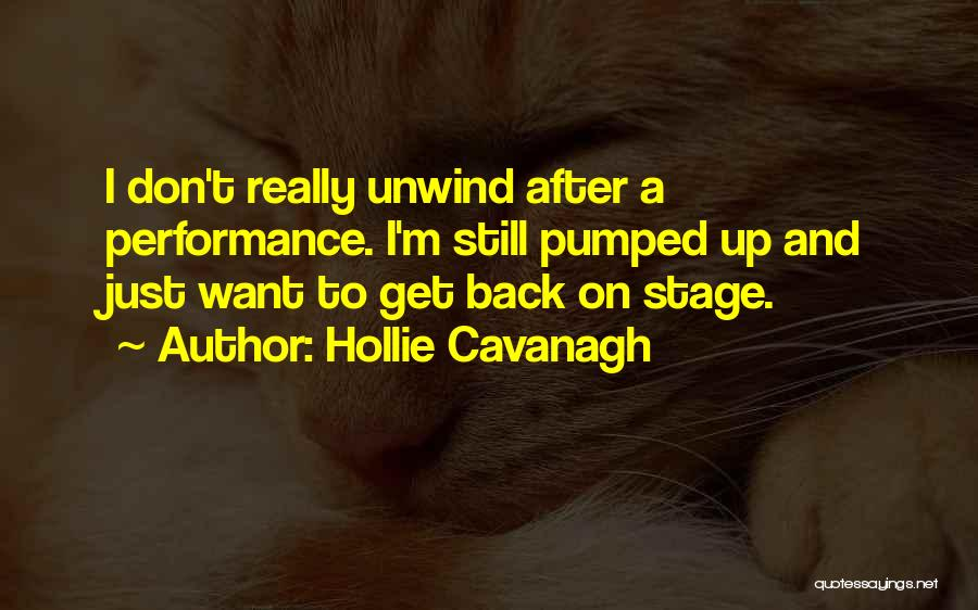 On Stage Performance Quotes By Hollie Cavanagh