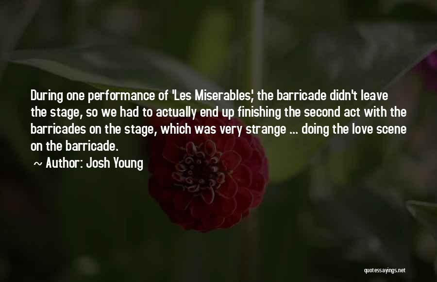 On Stage Performance Quotes By Josh Young