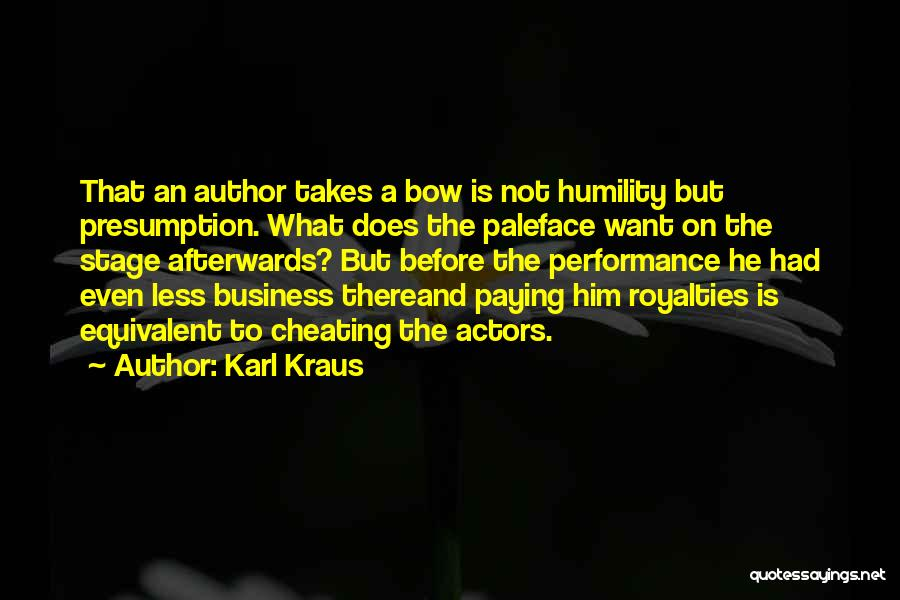 On Stage Performance Quotes By Karl Kraus
