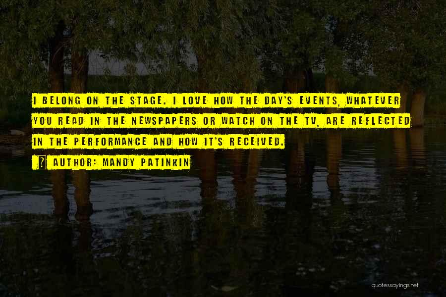 On Stage Performance Quotes By Mandy Patinkin