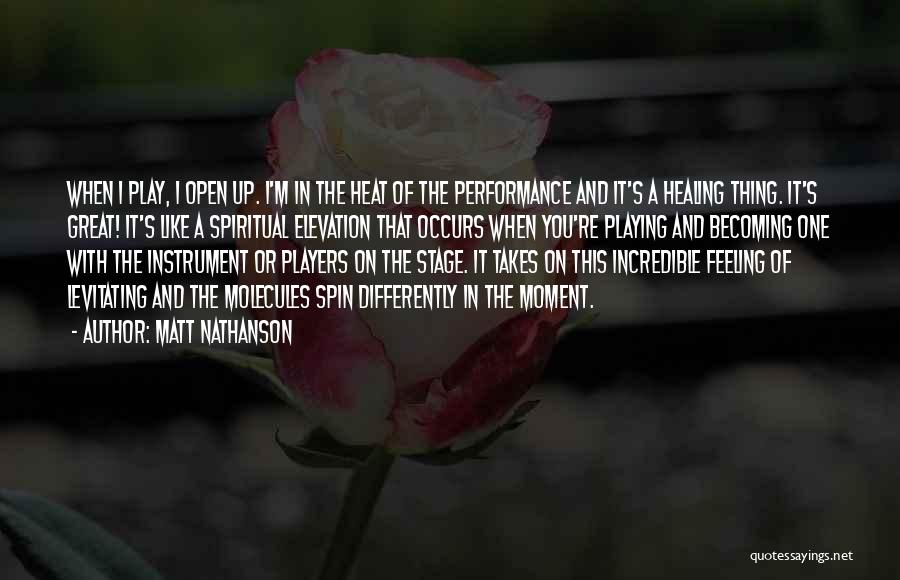 On Stage Performance Quotes By Matt Nathanson