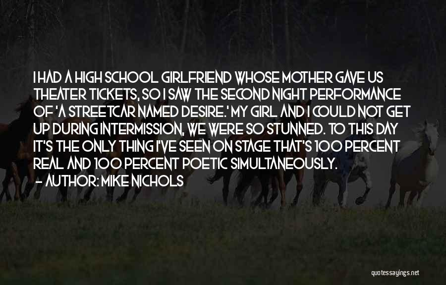 On Stage Performance Quotes By Mike Nichols