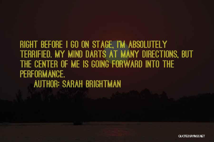 On Stage Performance Quotes By Sarah Brightman