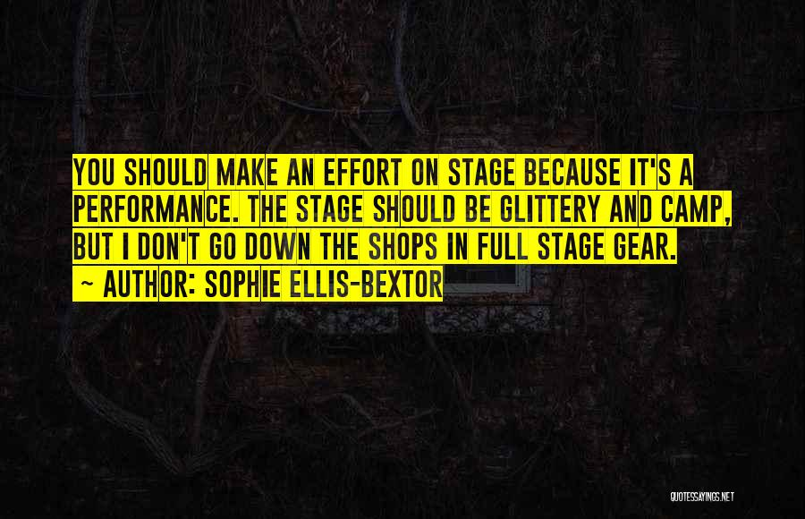 On Stage Performance Quotes By Sophie Ellis-Bextor