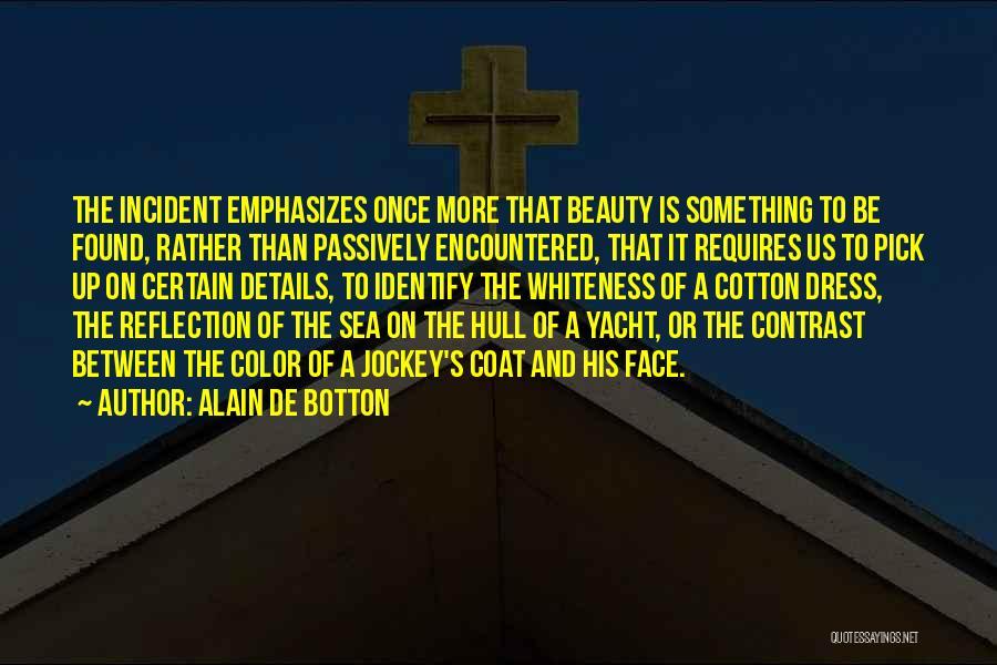 On The Sea Quotes By Alain De Botton