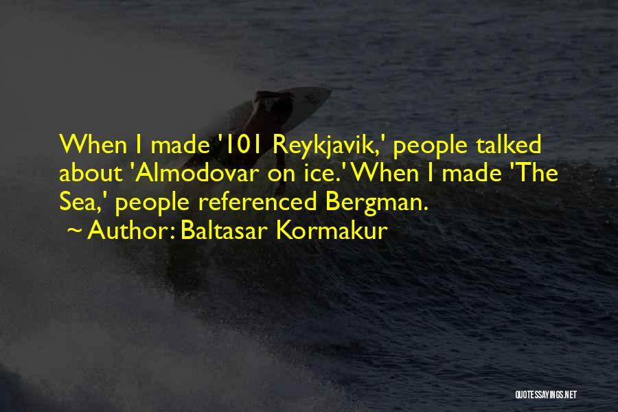 On The Sea Quotes By Baltasar Kormakur