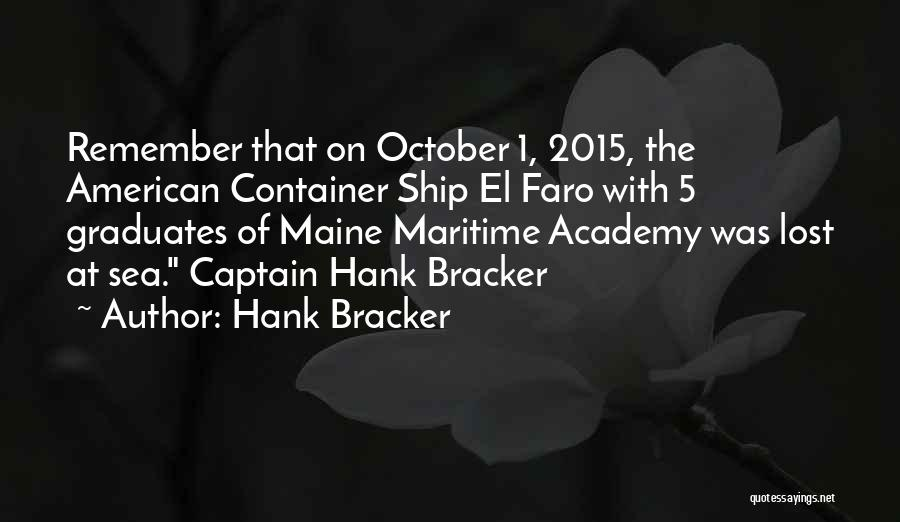 On The Sea Quotes By Hank Bracker