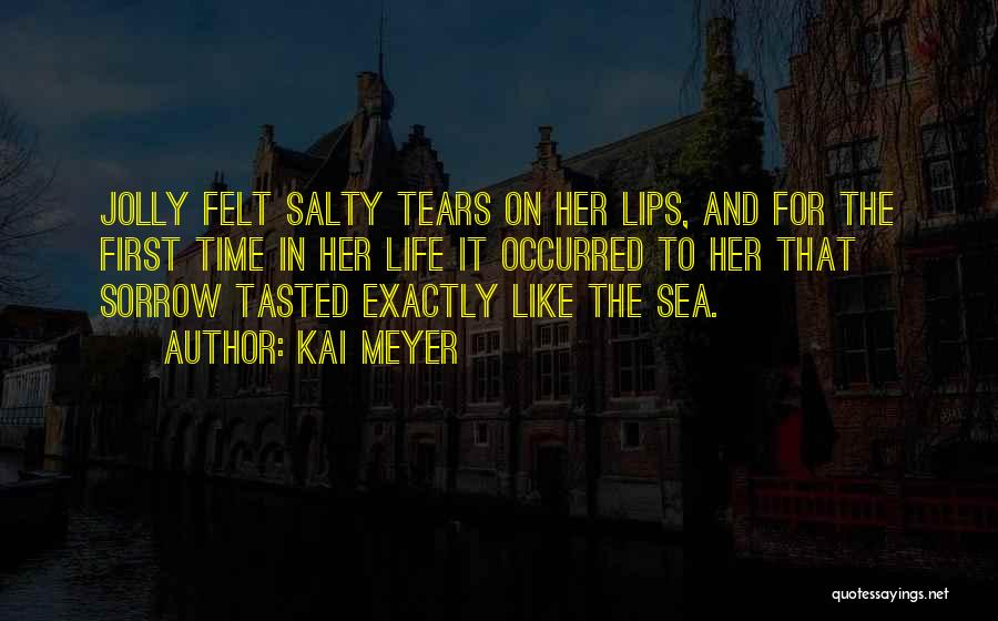 On The Sea Quotes By Kai Meyer