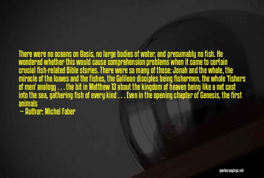 On The Sea Quotes By Michel Faber