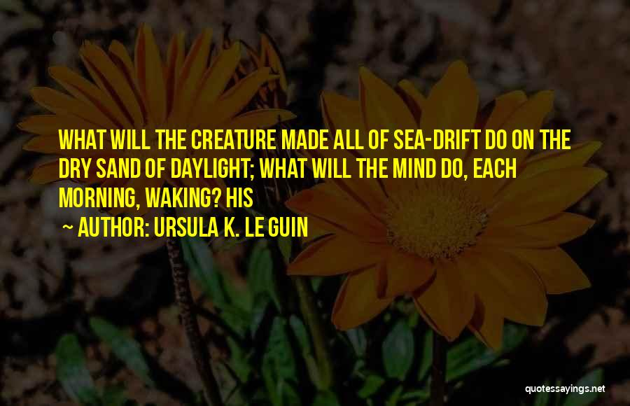 On The Sea Quotes By Ursula K. Le Guin