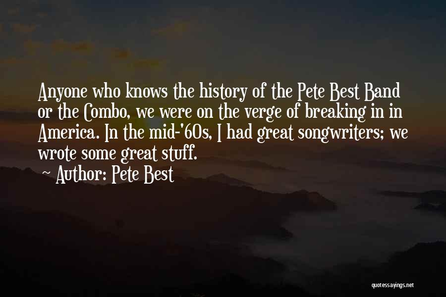 On The Verge Of Breaking Up Quotes By Pete Best