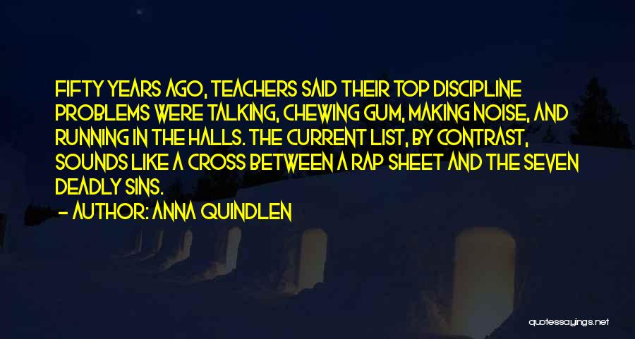 On Top Rap Quotes By Anna Quindlen