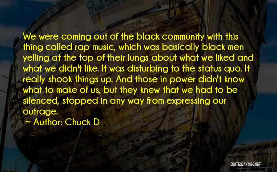 On Top Rap Quotes By Chuck D