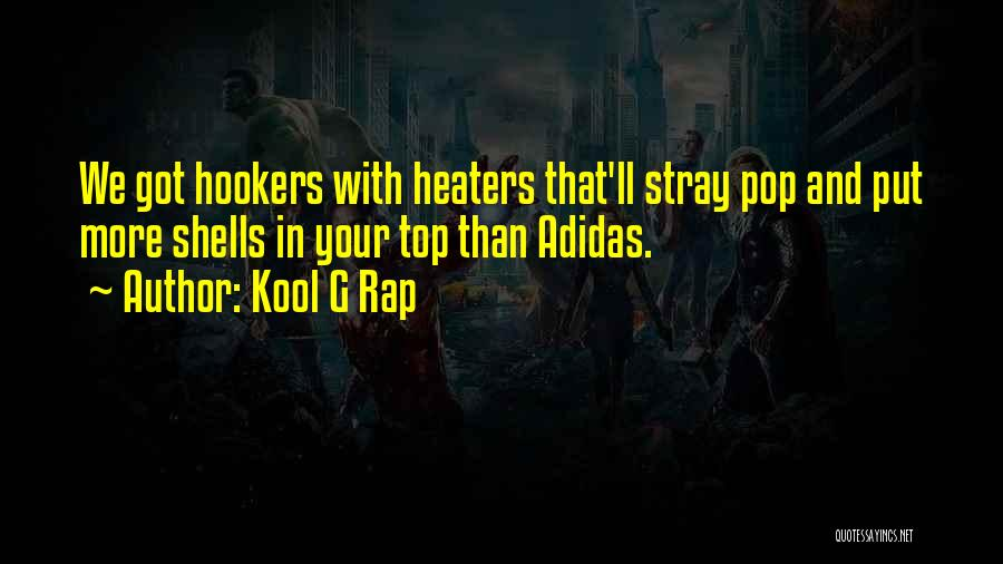 On Top Rap Quotes By Kool G Rap