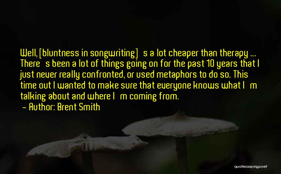 On Writing Well Quotes By Brent Smith