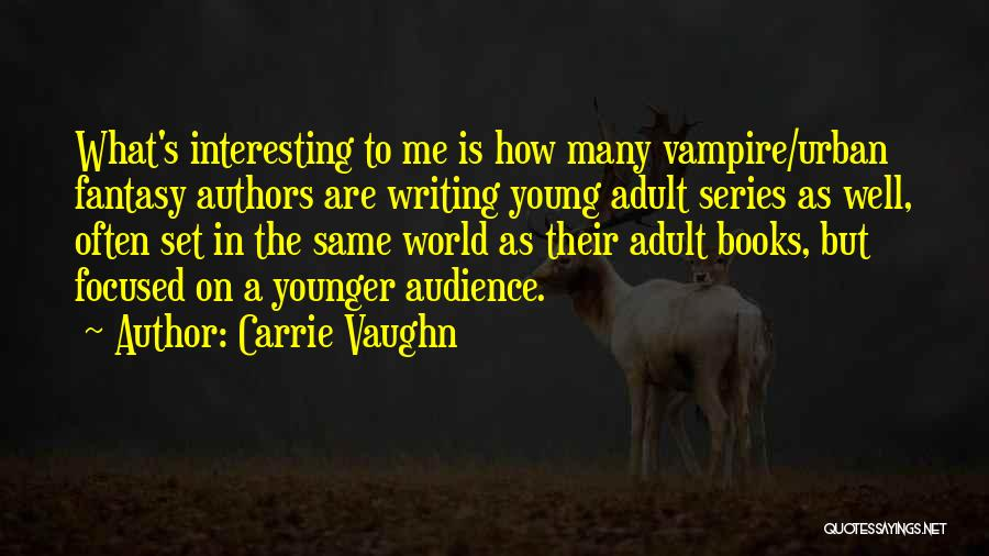 On Writing Well Quotes By Carrie Vaughn