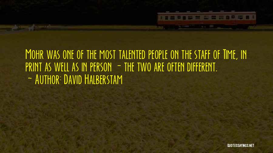 On Writing Well Quotes By David Halberstam