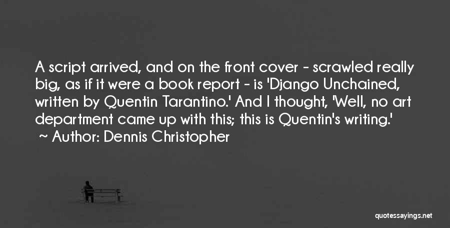 On Writing Well Quotes By Dennis Christopher