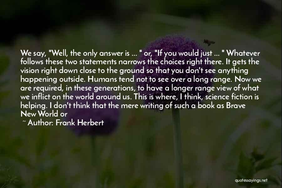 On Writing Well Quotes By Frank Herbert