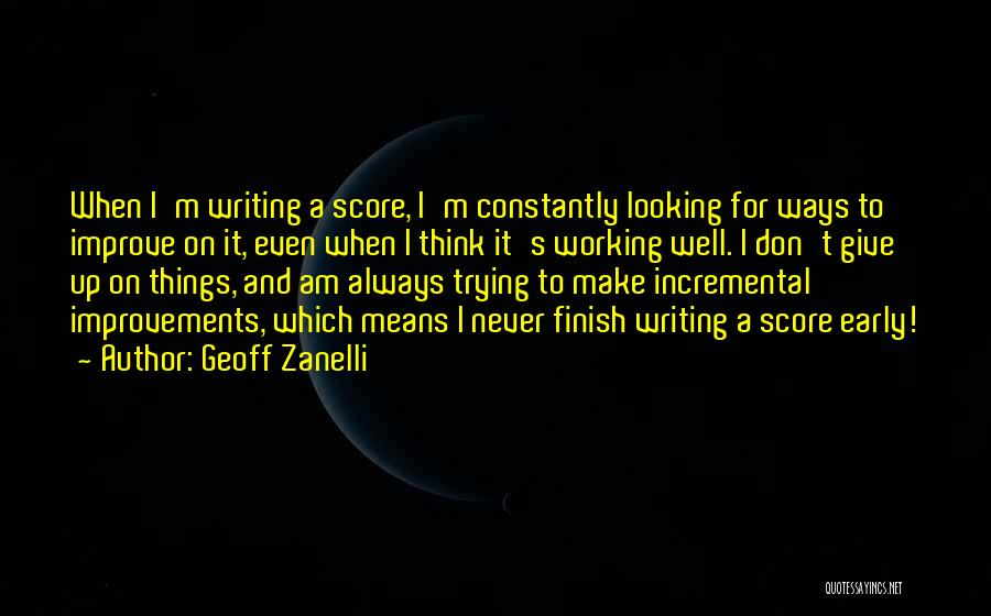 On Writing Well Quotes By Geoff Zanelli