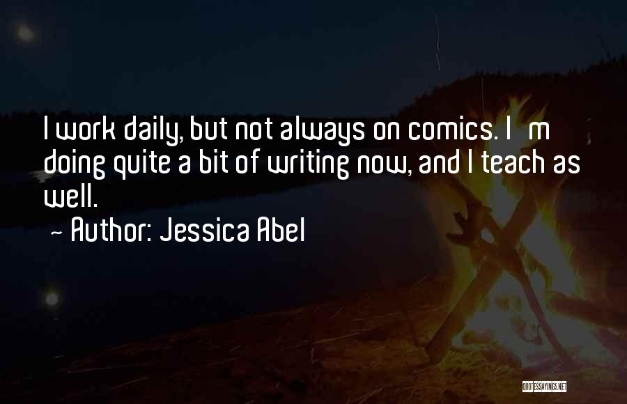 On Writing Well Quotes By Jessica Abel