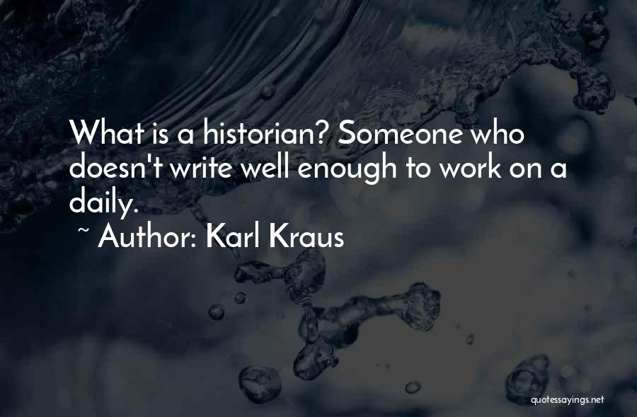 On Writing Well Quotes By Karl Kraus