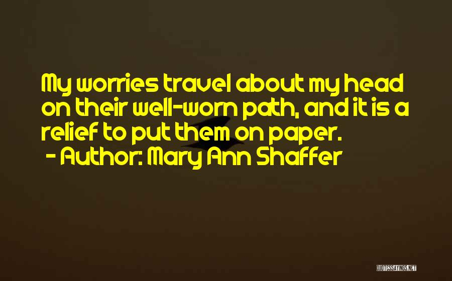 On Writing Well Quotes By Mary Ann Shaffer