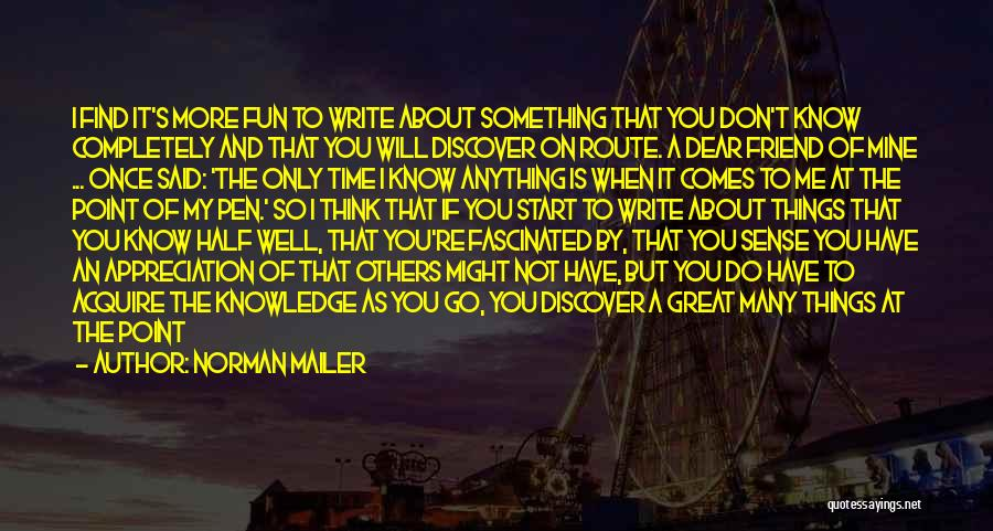 On Writing Well Quotes By Norman Mailer