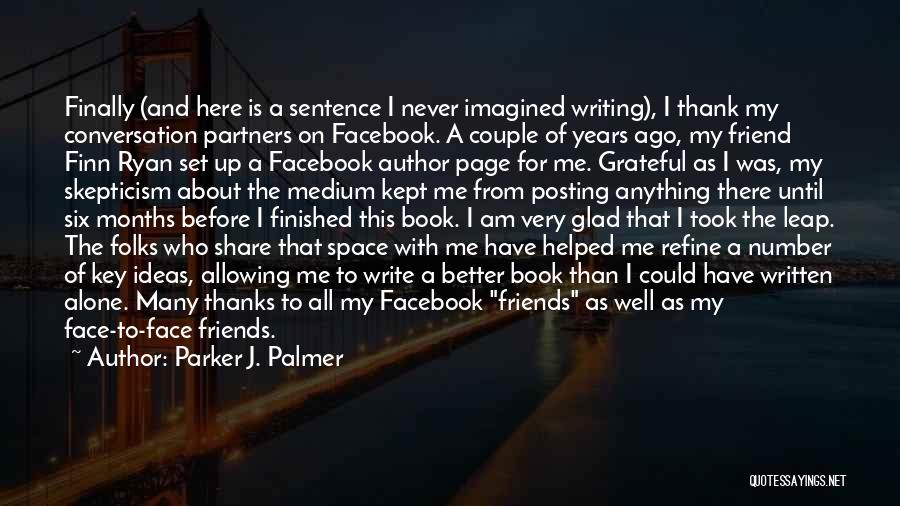 On Writing Well Quotes By Parker J. Palmer
