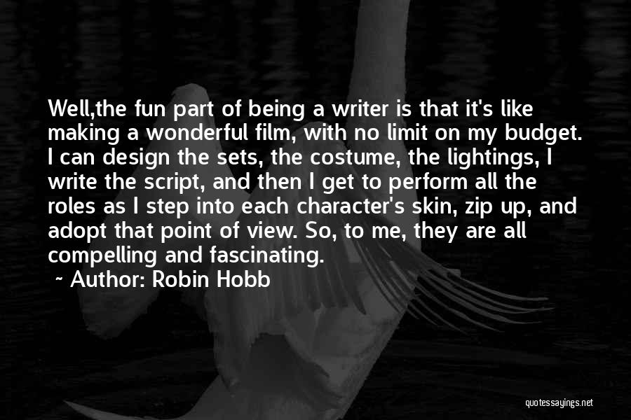 On Writing Well Quotes By Robin Hobb