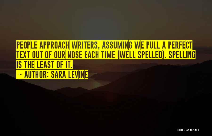 On Writing Well Quotes By Sara Levine