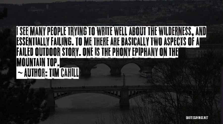 On Writing Well Quotes By Tim Cahill